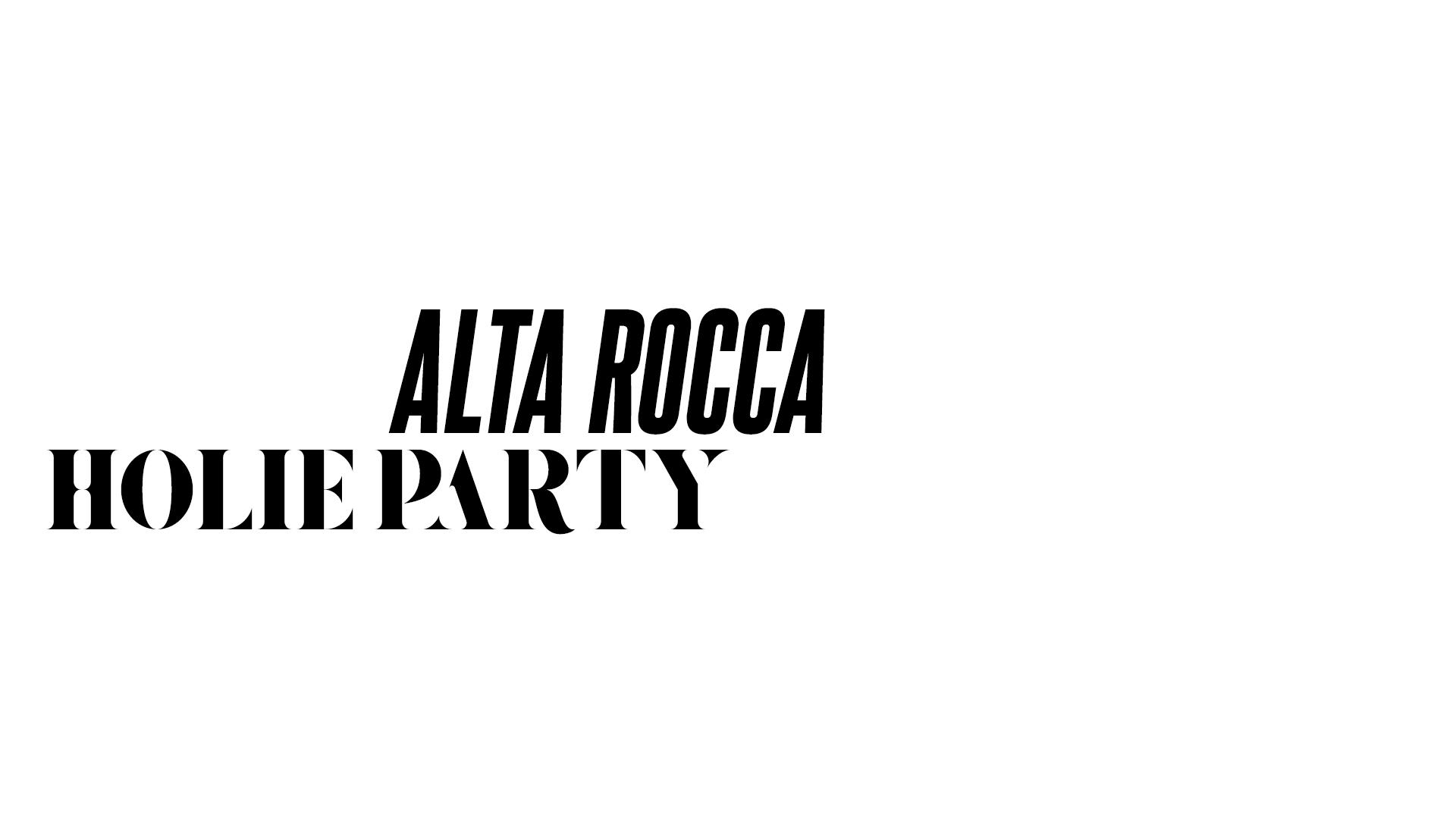 ALTA ROCCA - HOLIE